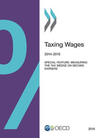 Taxing Wages: Taxing Wages 2016: