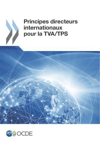 : Principes directeurs internationaux pour la TVA/TPS: