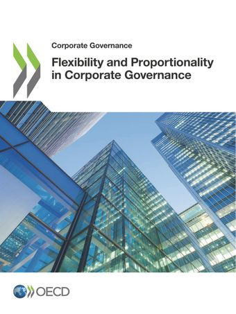 Corporate Governance: Flexibility and Proportionality in Corporate Governance: