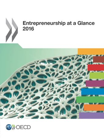 Entrepreneurship at a Glance: Entrepreneurship at a Glance 2016: