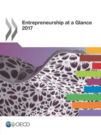 Entrepreneurship at a Glance: Entrepreneurship at a Glance 2017: