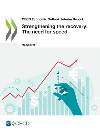 Click to access the publication - OECD Economic Outlook, Interim Report March 2021