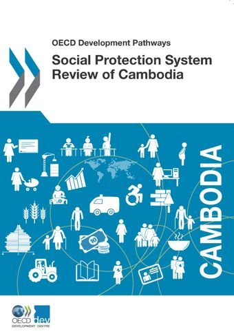 OECD Development Pathways: Social Protection System Review of Cambodia: