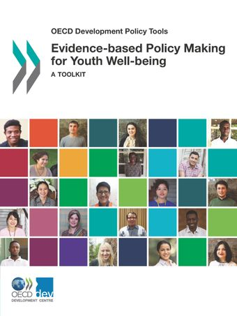 OECD Development Policy Tools: Evidence-based Policy Making for Youth Well-being: A Toolkit