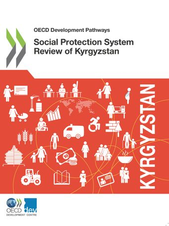 OECD Development Pathways: Social Protection System Review of Kyrgyzstan: