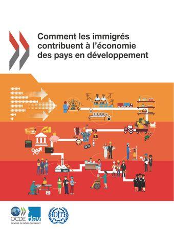 Couverture de publication - Comment les immigrés contribuent à l'économie des pays en développement
