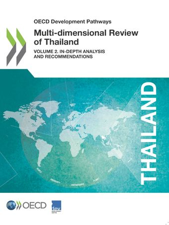 OECD Development Pathways: Multi-dimensional Review of Thailand (Volume 2): In-depth Analysis and Recommendations
