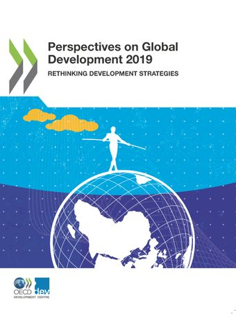 Perspectives on Global Development: Perspectives on Global Development 2019: Rethinking Development Strategies