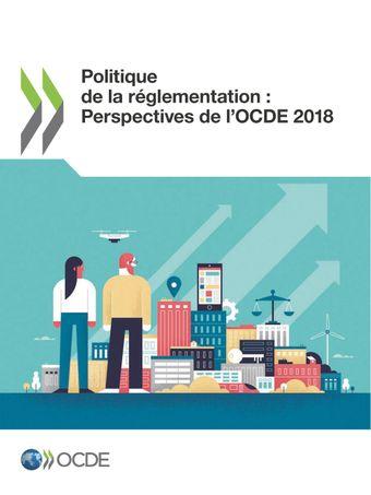 : Politique de la réglementation : Perspectives de l'OCDE 2018:
