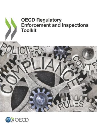 : OECD Regulatory Enforcement and Inspections Toolkit: