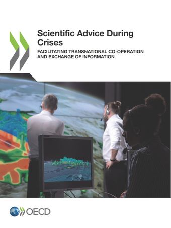 : Scientific Advice During Crises: Facilitating Transnational Co-operation and Exchange of Information