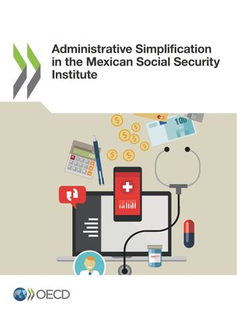: Administrative Simplification in the Mexican Social Security Institute: