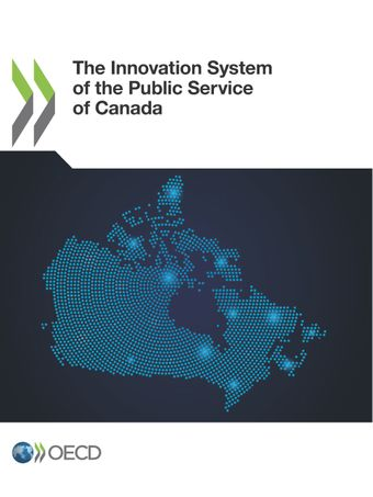 : The Innovation System of the Public Service of Canada:
