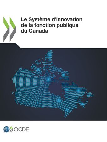 : Le Système d'innovation de la fonction publique du Canada: