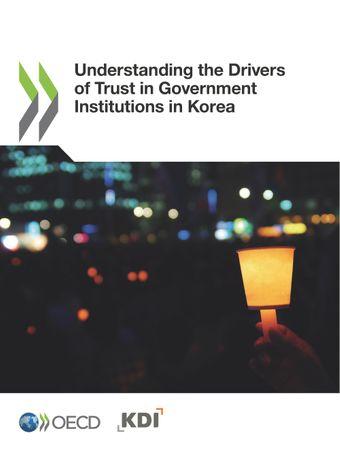 : Understanding the Drivers of Trust in Government Institutions in Korea: