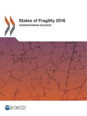 : States of Fragility 2016: Understanding Violence
