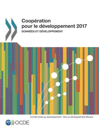 Coopération pour le Développement : Rapport: Coopération pour le développement 2017: Données et développement