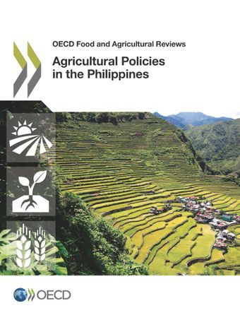 OECD Food and Agricultural Reviews: Agricultural Policies in the Philippines:
