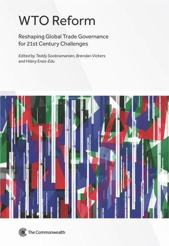 Publication Cover - WTO Reform: Reshaping Global Trade Governance for 21st Century Challenges