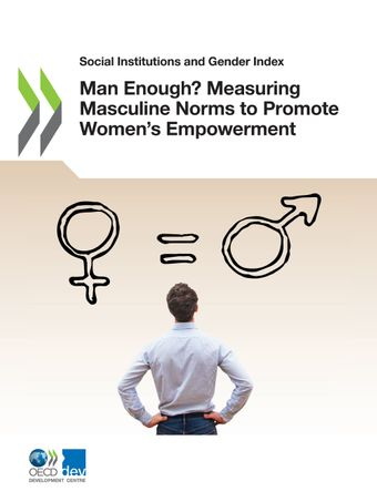 Publication Cover - Man Enough? Measuring Masculine Norms to Promote Women's Empowerment