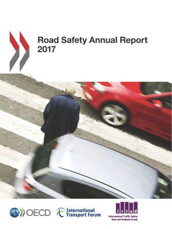 Road Safety Annual Report: Road Safety Annual Report 2017: