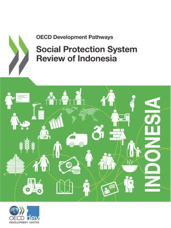 OECD Development Pathways: Social Protection System Review of Indonesia: