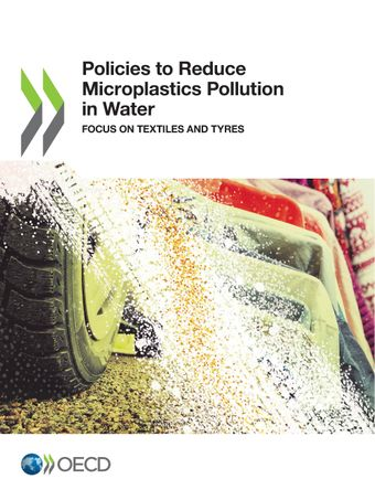 Click to access the publication - Policies to Reduce Microplastics Pollution in Water - Focus on Textiles and Tyres 1