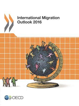 International Migration Outlook: International Migration Outlook 2016: