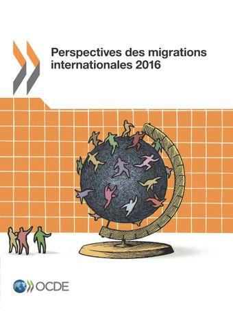 Perspectives des migrations internationales: Perspectives des migrations internationales 2016: