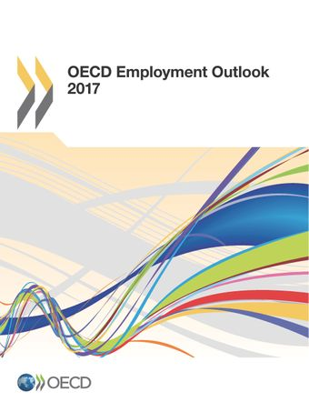 OECD Employment Outlook: OECD Employment Outlook 2017: