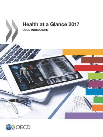 Health at a Glance: Health at a Glance 2017: OECD Indicators
