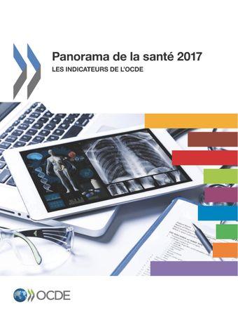 Panorama de la santé: Panorama de la santé 2017: Les indicateurs de l'OCDE