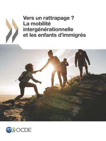 Couverture de publication - Vers un rattrapage ? La mobilité intergénérationnelle et les enfants d'immigrés