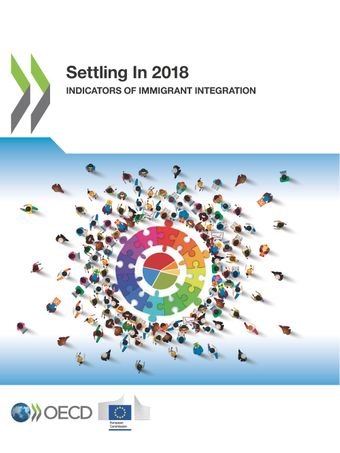 : Settling In 2018: Indicators of Immigrant Integration