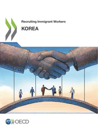 Recruiting Immigrant Workers: Recruiting Immigrant Workers: Korea 2019: