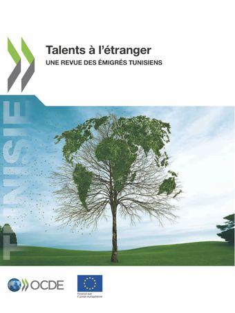 : Talents à l'étranger: Une revue des émigrés tunisiens