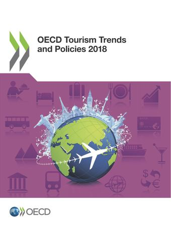 OECD Tourism Trends and Policies: OECD Tourism Trends and Policies 2018: