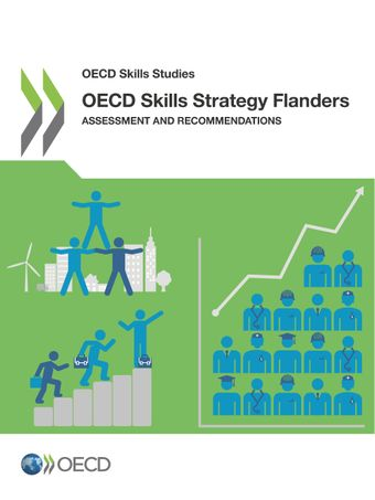OECD Skills Studies: OECD Skills Strategy Flanders: Assessment and Recommendations