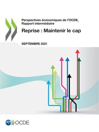 Cliquez pour accéder à la publication - Perspectives économiques de l'OCDE - Rapport intermédiaire, septembre 2021