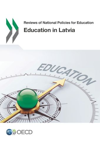 Reviews of National Policies for Education: Education in Latvia: