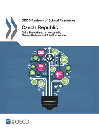OECD Reviews of School Resources: OECD Reviews of School Resources: Czech Republic 2016: