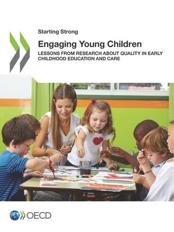 Starting Strong: Engaging Young Children: Lessons from Research about Quality in Early Childhood Education and Care