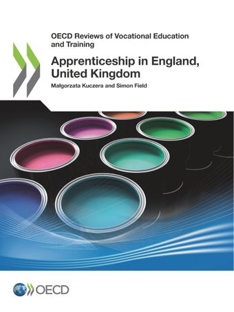 OECD Reviews of Vocational Education and Training: Apprenticeship in England, United Kingdom: