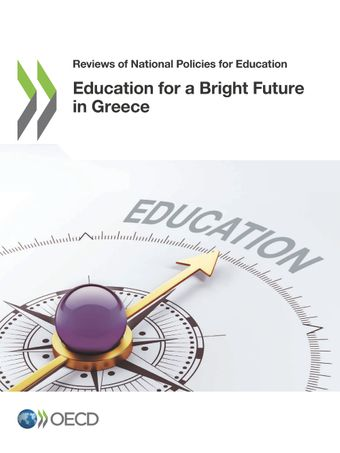 Reviews of National Policies for Education: Education for a Bright Future in Greece: