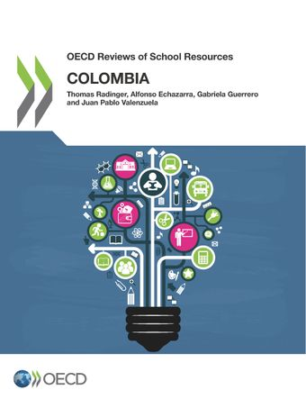 OECD Reviews of School Resources: OECD Reviews of School Resources: Colombia 2018: