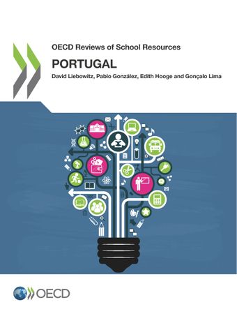 OECD Reviews of School Resources: OECD Reviews of School Resources: Portugal 2018: