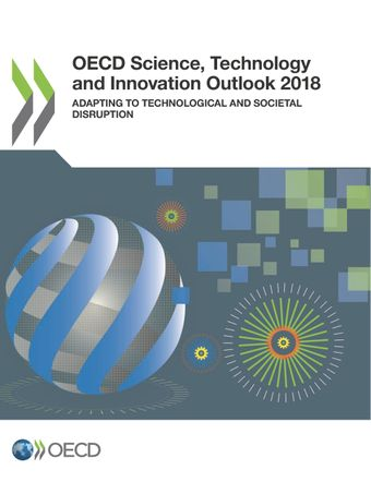 Publication Cover - OECD Science, Technology and Innovation Outlook 2018