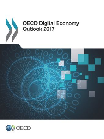 : OECD Digital Economy Outlook 2017:
