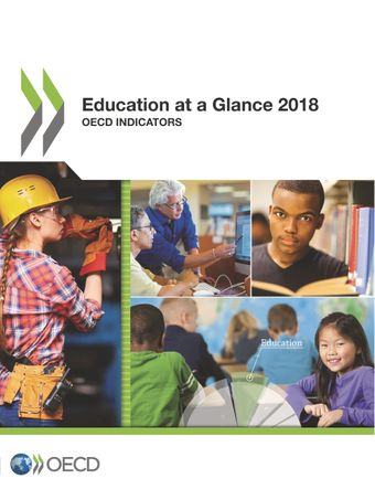 Education at a Glance: Education at a Glance 2018: OECD Indicators