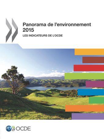 L'environnement en un coup d'oeil: Panorama de l'environnement 2015: Les indicateurs de l'OCDE